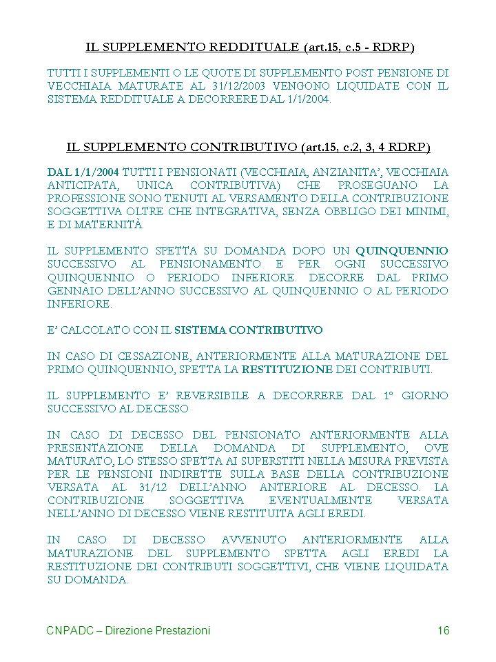 CNPADC – Direzione Prestazioni16