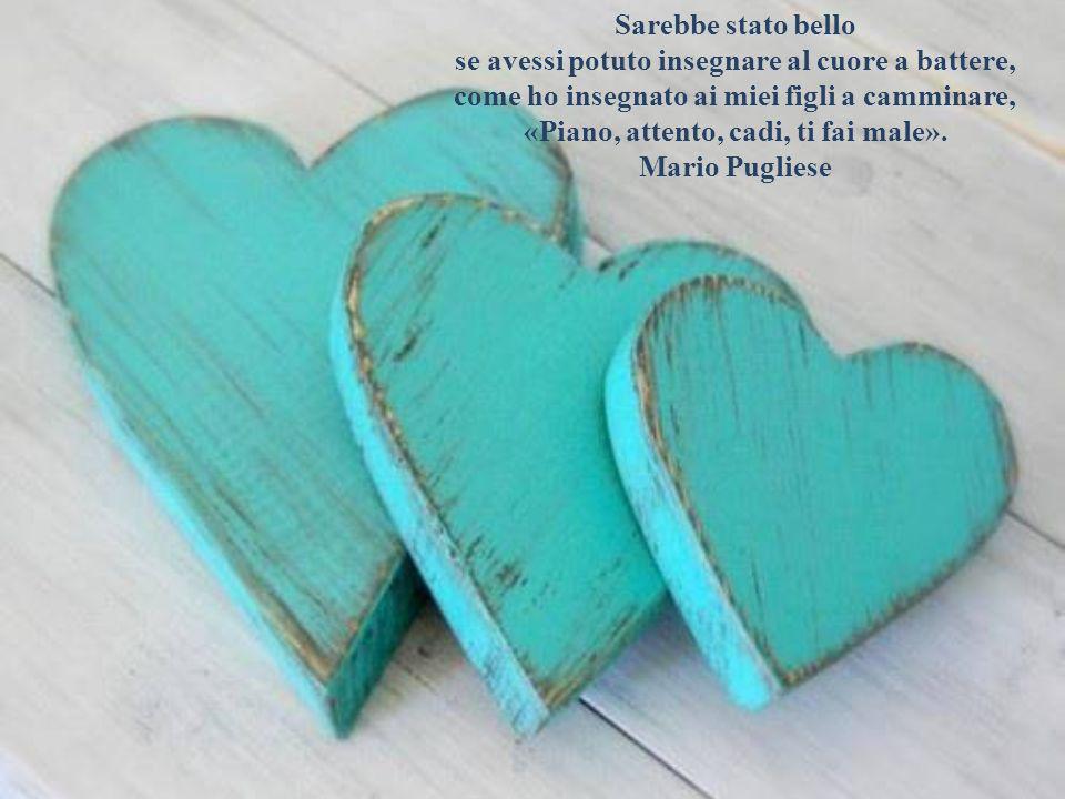 Nell'amore ci accorgiamo per lo più troppo tardi se un cuore ci è stato dato solo in prestito, se ci è stato donato oppure se ci è stato addirittura s