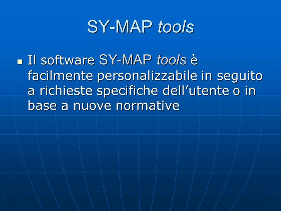 Il software SY-MAP tools è facilmente personalizzabile in seguito a richieste specifiche dellutente o in base a nuove normative Il software SY-MAP too
