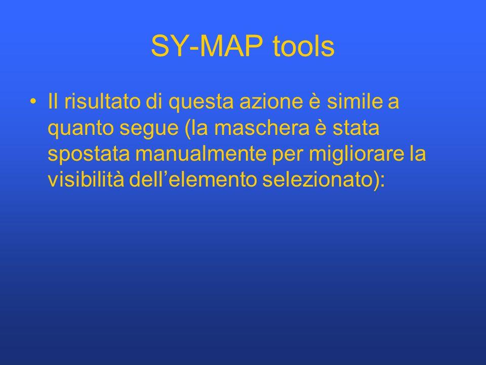 SY-MAP tools Il risultato di questa azione è simile a quanto segue (la maschera è stata spostata manualmente per migliorare la visibilità dellelemento selezionato):