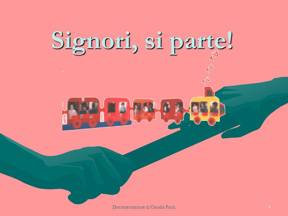 Documentazione di Claudia Fanti1 Signori, si parte!