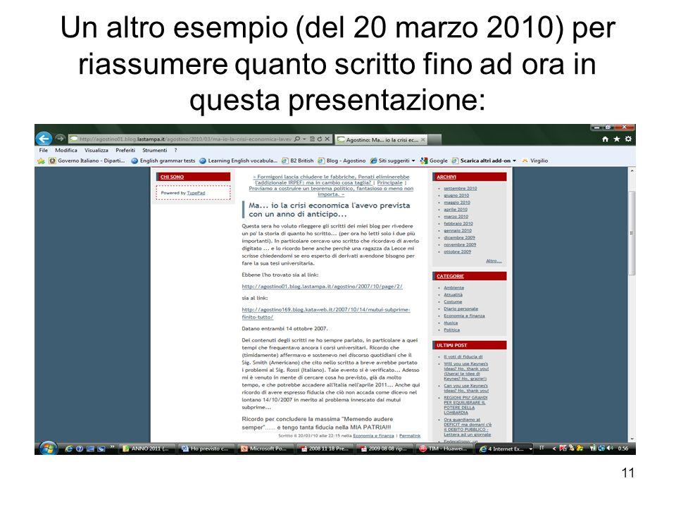 11 Un altro esempio (del 20 marzo 2010) per riassumere quanto scritto fino ad ora in questa presentazione: