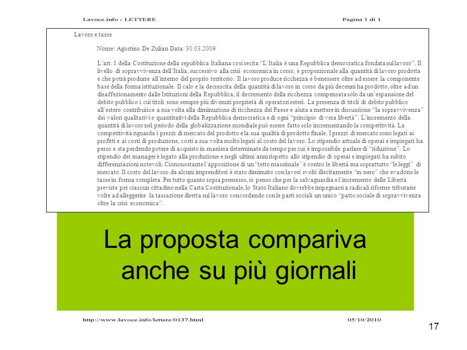 17 La proposta compariva anche su più giornali Lavoro e tasse Nome: Agostino De Zulian Data: 30.03.2009 Lart. 1 della Costituzione della repubblica It