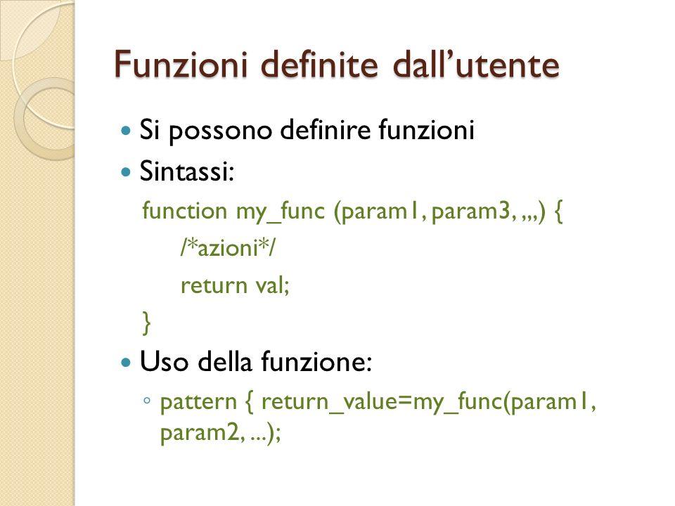 Funzioni definite dallutente Si possono definire funzioni Sintassi: function my_func (param1, param3,,,,) { /*azioni*/ return val; } Uso della funzion