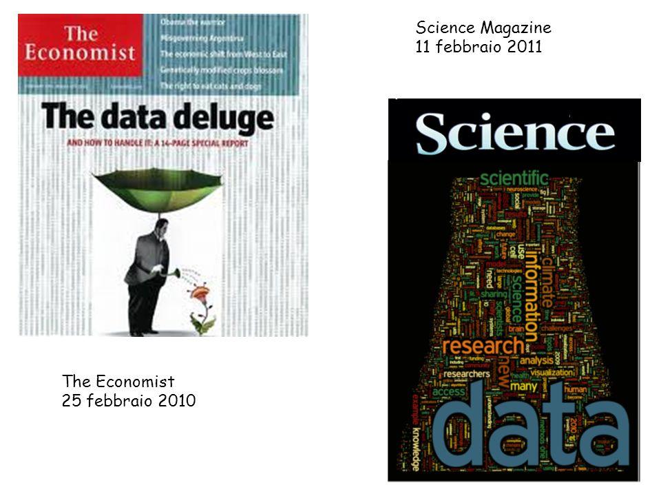 Science Magazine 11 febbraio 2011 The Economist 25 febbraio 2010