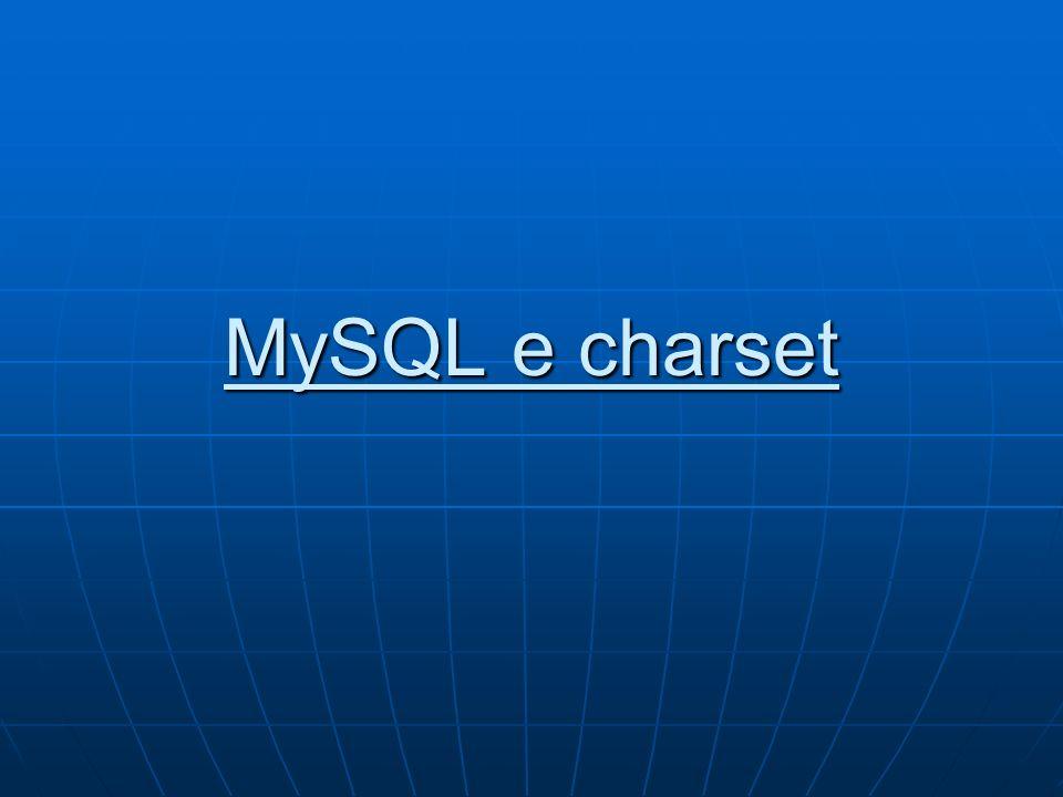 MySQL e charset