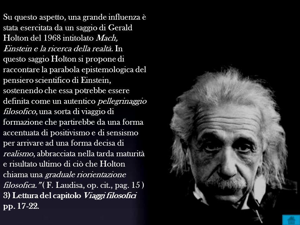 Su questo aspetto, una grande influenza è stata esercitata da un saggio di Gerald Holton del 1968 intitolato Mach, Einstein e la ricerca della realtà.