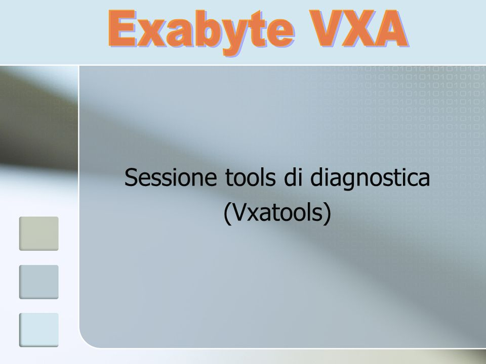 Sessione tools di diagnostica (Vxatools)