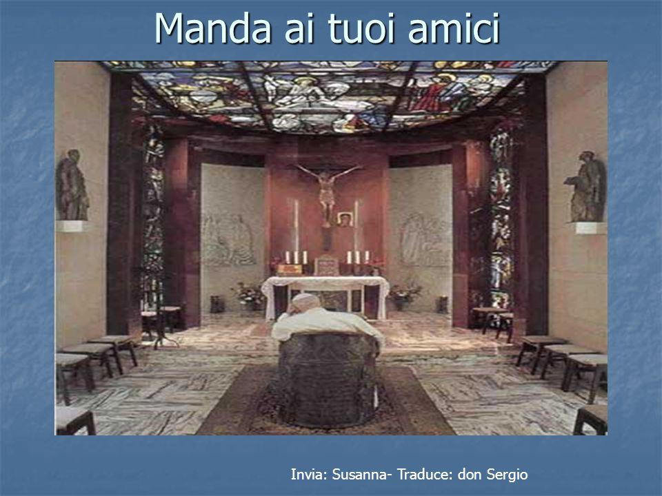 Manda ai tuoi amici Invia: Susanna- Traduce: don Sergio