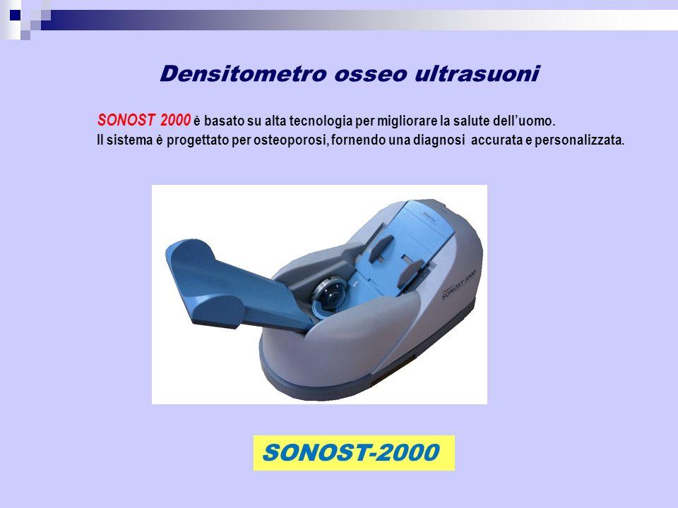 SONOST 2000 è basato su alta tecnologia per migliorare la salute delluomo. Il sistema è progettato per osteoporosi, fornendo una diagnosi accurata e p
