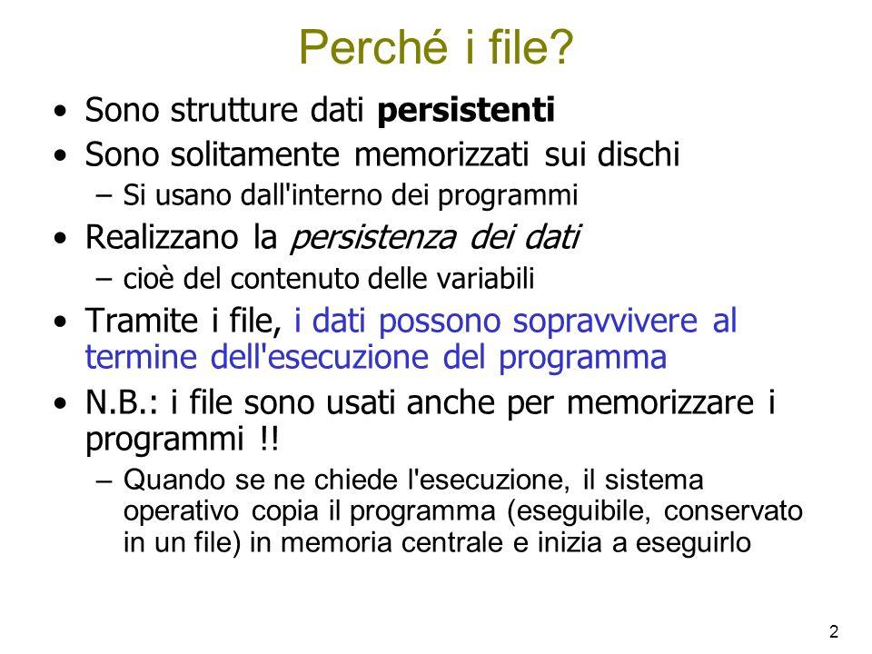 13 #include int main () { FILE * fp1, * fp2; int numero; char c; fp1 = fopen (nomeFile1, r );/*file lettura, modalità testo */ fp2 = fopen (nomeFile2,w );/*file scrittura,modalità testo*/ if (fp1 != NULL && fp2 != NULL ) { fscanf(fp1,%d%c,&numero,&c); printf(%d%c,numero,c); fprintf(fp2,%d%c,numero,c); fclose (fp1); fclose (fp2); } else printf ( Il file non può essere aperto.\n ); return 0; } Leggere, mostrare a video e salvare il contenuto di una struct