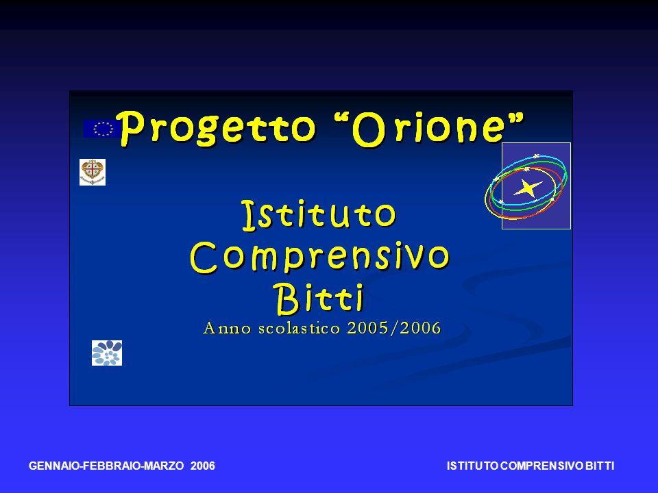 GENNAIO-FEBBRAIO-MARZO 2006 ISTITUTO COMPRENSIVO BITTI
