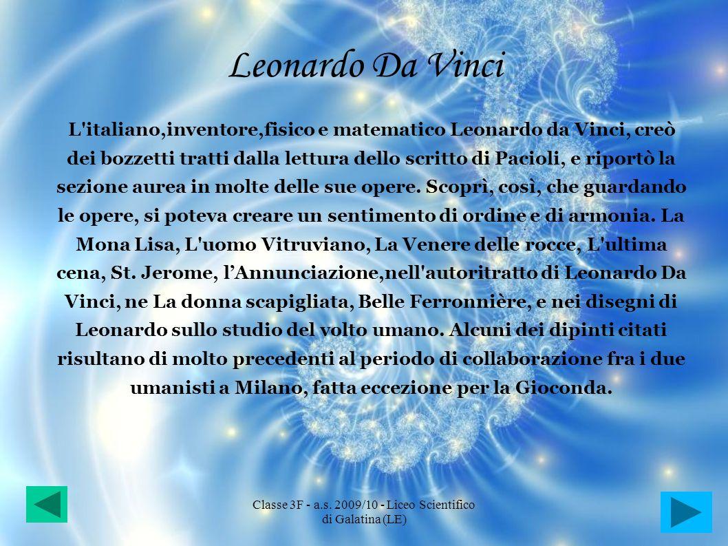 Leonardo Da Vinci L'italiano,inventore,fisico e matematico Leonardo da Vinci, creò dei bozzetti tratti dalla lettura dello scritto di Pacioli, e ripor