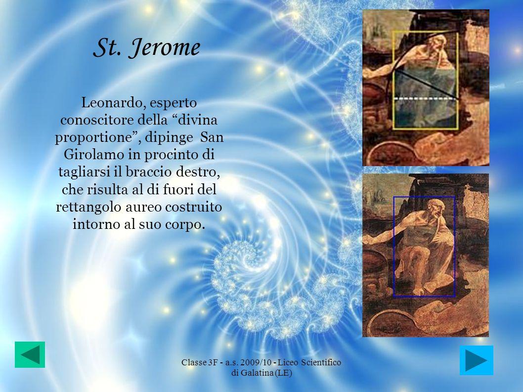 St. Jerome Leonardo, esperto conoscitore della divina proportione, dipinge San Girolamo in procinto di tagliarsi il braccio destro, che risulta al di