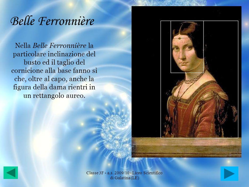 Belle Ferronnière Nella Belle Ferronnière la particolare inclinazione del busto ed il taglio del cornicione alla base fanno sì che, oltre al capo, anc