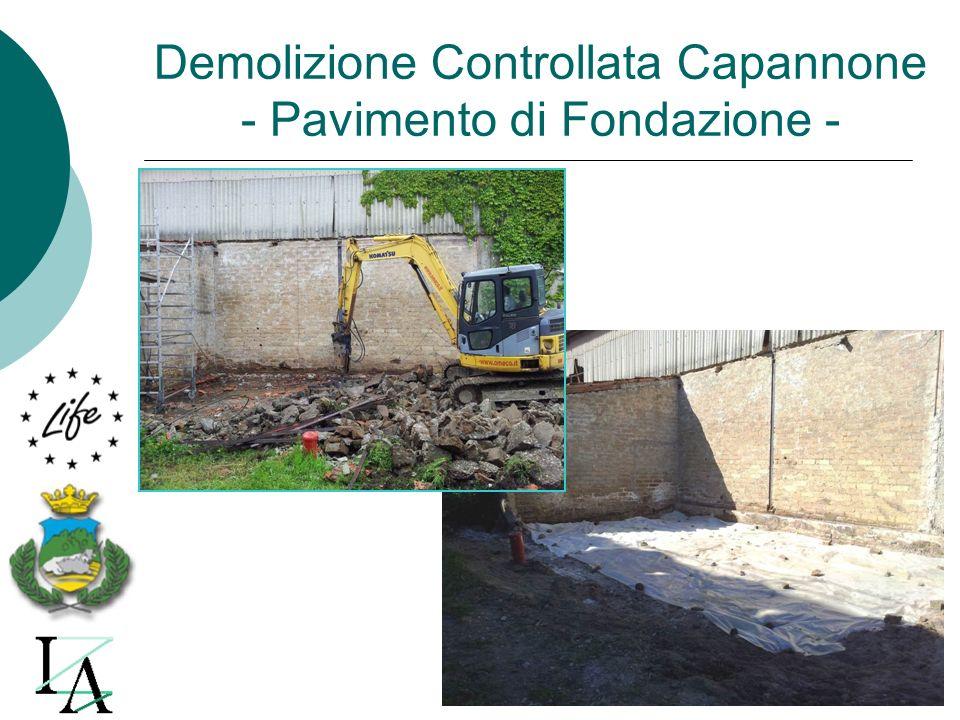 Demolizione Controllata Capannone - Pavimento di Fondazione -