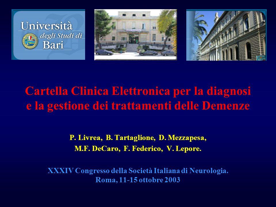 Cartella Clinica Elettronica per la diagnosi e la gestione dei trattamenti delle Demenze P.