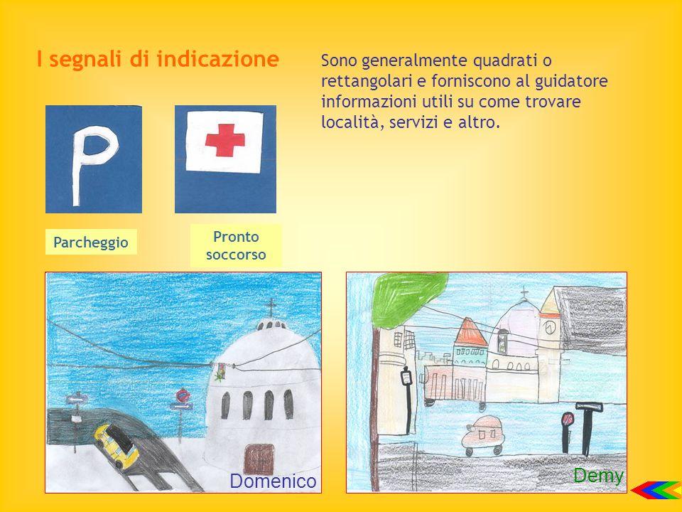 I segnali di indicazione Sono generalmente quadrati o rettangolari e forniscono al guidatore informazioni utili su come trovare località, servizi e al