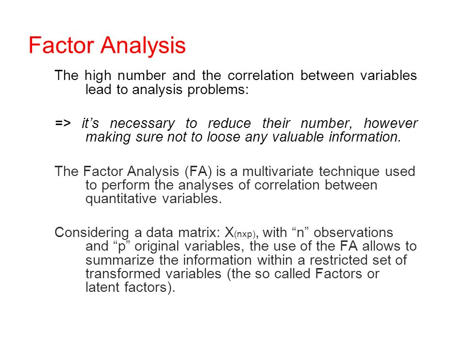 The high number and the correlation between variables lead to analysis problems: => its necessary to reduce their number, however making sure not to loose any valuable information.