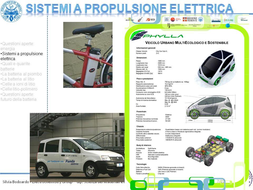 7/22 Questioni aperte: energia Sistemi a propulsione elettrica Quali e quante batterie La batteria al piombo La batteria al litio Celle a ioni di liti