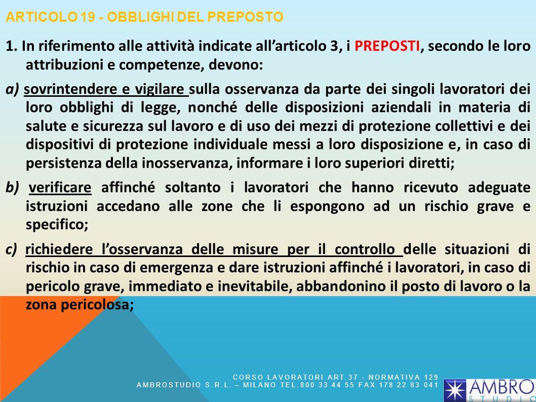 ARTICOLO 15 - MISURE GENERALI DI TUTELA r) la partecipazione e consultazione dei lavoratori; s) la partecipazione e consultazione dei rappresentanti d