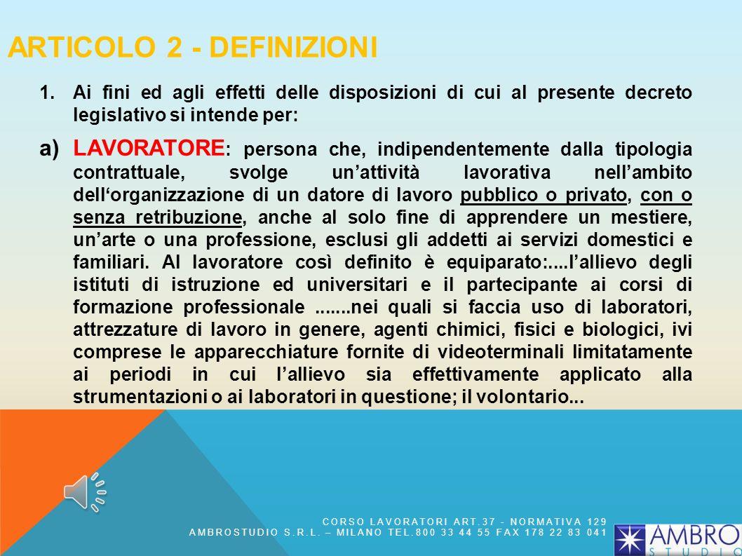 ARTICOLO 25 - OBBLIGHI DEL MEDICO COMPETENTE 1.