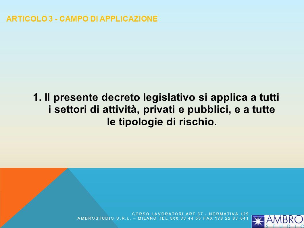 ARTICOLO 3 - CAMPO DI APPLICAZIONE 1.