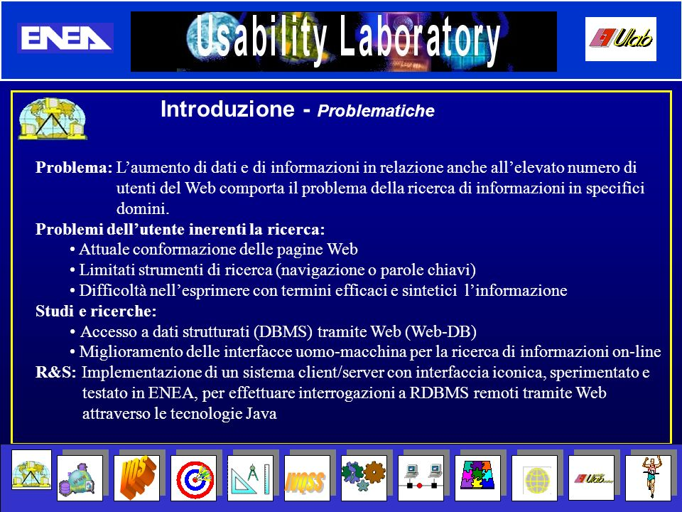 User Manager Query Manager Repository Manager XML Manager Email Manager Login/ Logout Transaction Manager Maintenence Statistic Manager Ripristino Kernel Ripristino Ripristina da errori nella comunicazione e da eventuali crash facendo uso di un file di log in formato XML Lato server IVQS SERVER Architettura interna