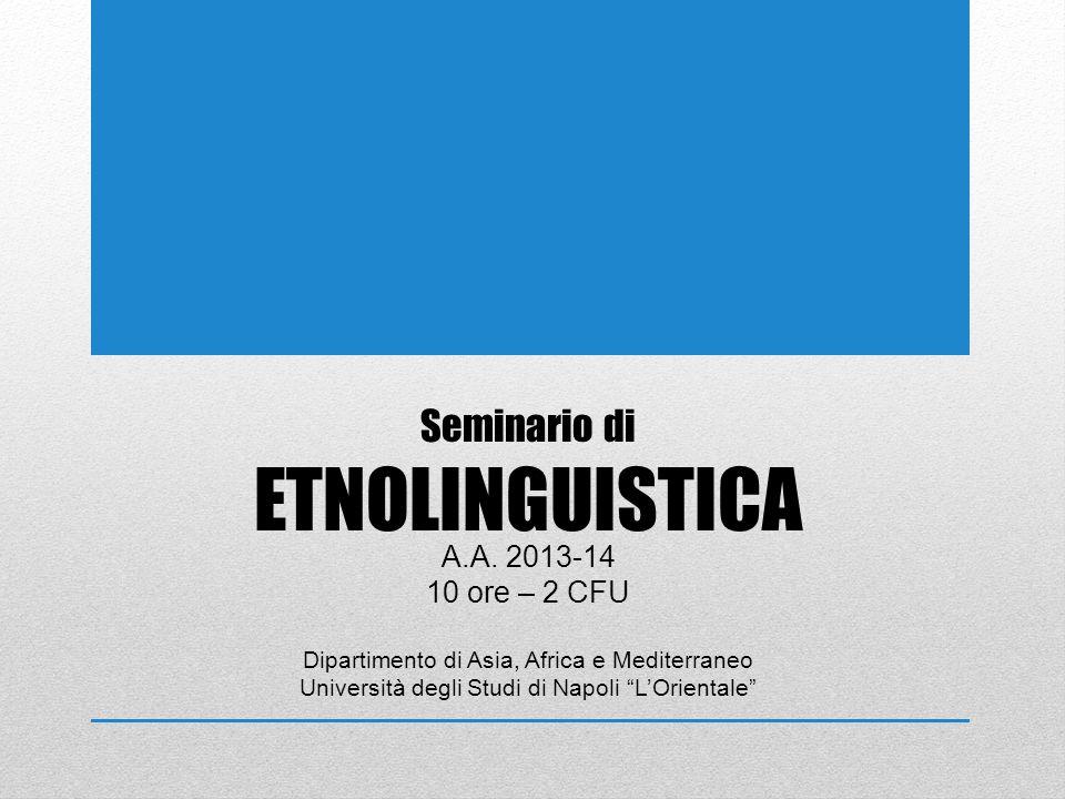 Seminario di ETNOLINGUISTICA A.A.