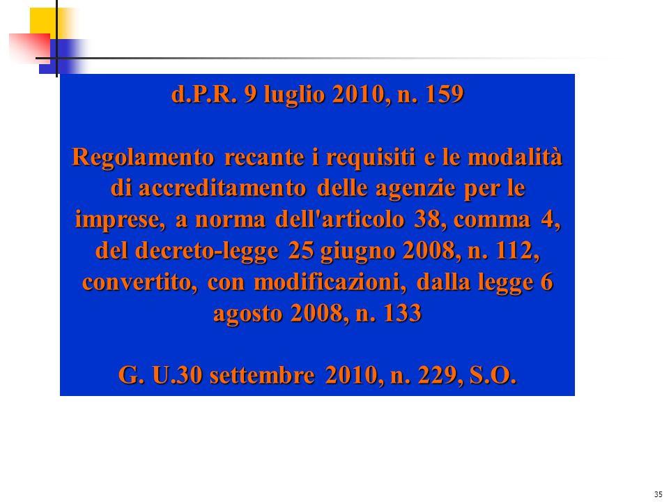 35 d.P.R.9 luglio 2010, n.