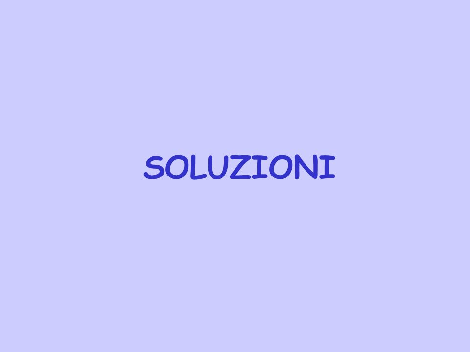 Solubilità in funzione della temperatura La solubilità di un solido ionico aumenta con T se H sol >0 mentre diminuisce se H sol <0 (Principio di Le Chatelier)
