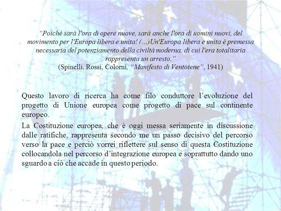 Poiché sarà l'ora di opere nuove, sarà anche l'ora di uomini nuovi, del movimento per l'Europa libera e unita! (…)Un'Europa libera e unita è premessa