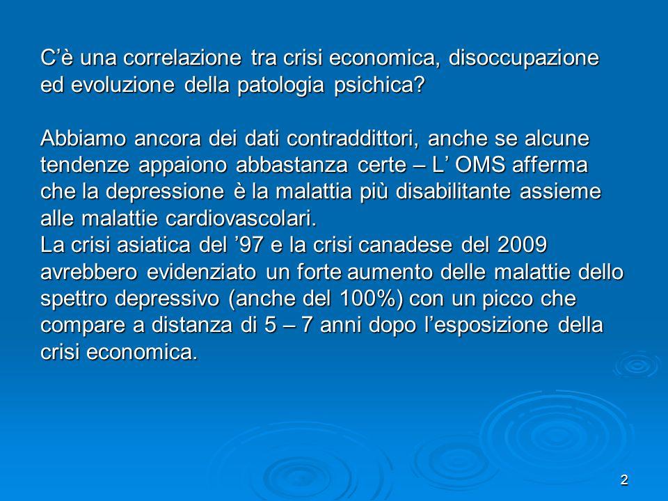 3 Alcune statistiche anglosassoni evidenzierebbero dati drammatici per quanto riguarda laumento non solo della depressione, ma anche dei disturbi della sfera ansiosa.