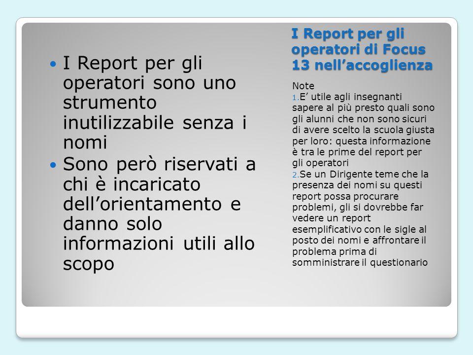 I Report per gli operatori di Focus 13 nellaccoglienza Note 1.
