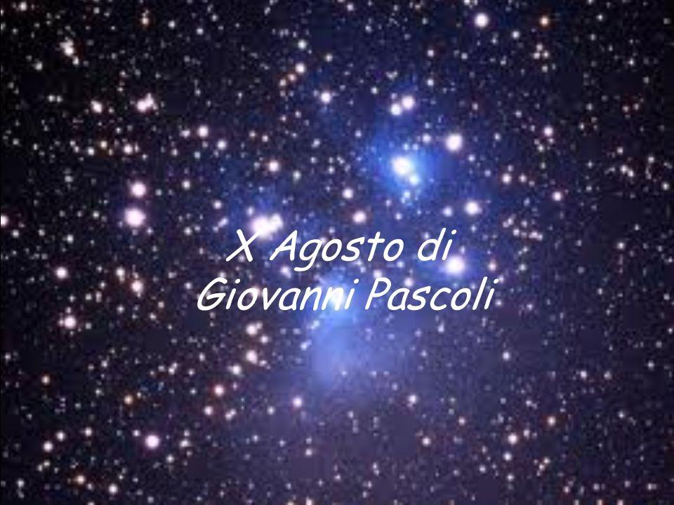 X Agosto di Giovanni Pascoli