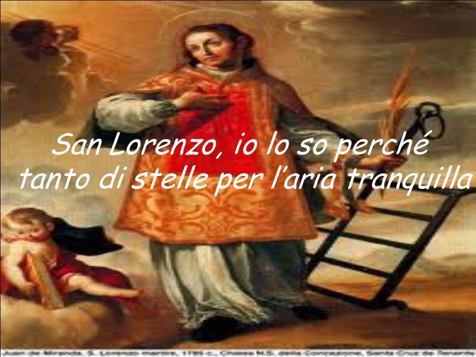 San Lorenzo, io lo so perché tanto di stelle per laria tranquilla