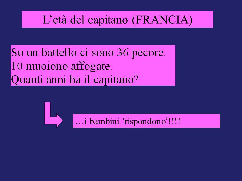 Letà del capitano (FRANCIA) …i bambini rispondono !!!!