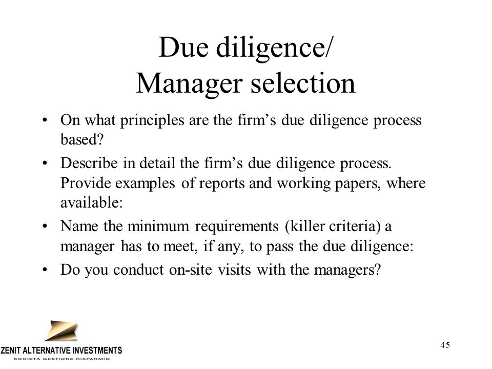 46 How much time is spent with each manager during the due diligence process.