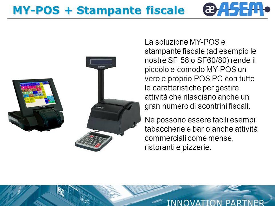 MY-POS + Stampante fiscale La soluzione MY-POS e stampante fiscale (ad esempio le nostre SF-58 o SF60/80) rende il piccolo e comodo MY-POS un vero e p