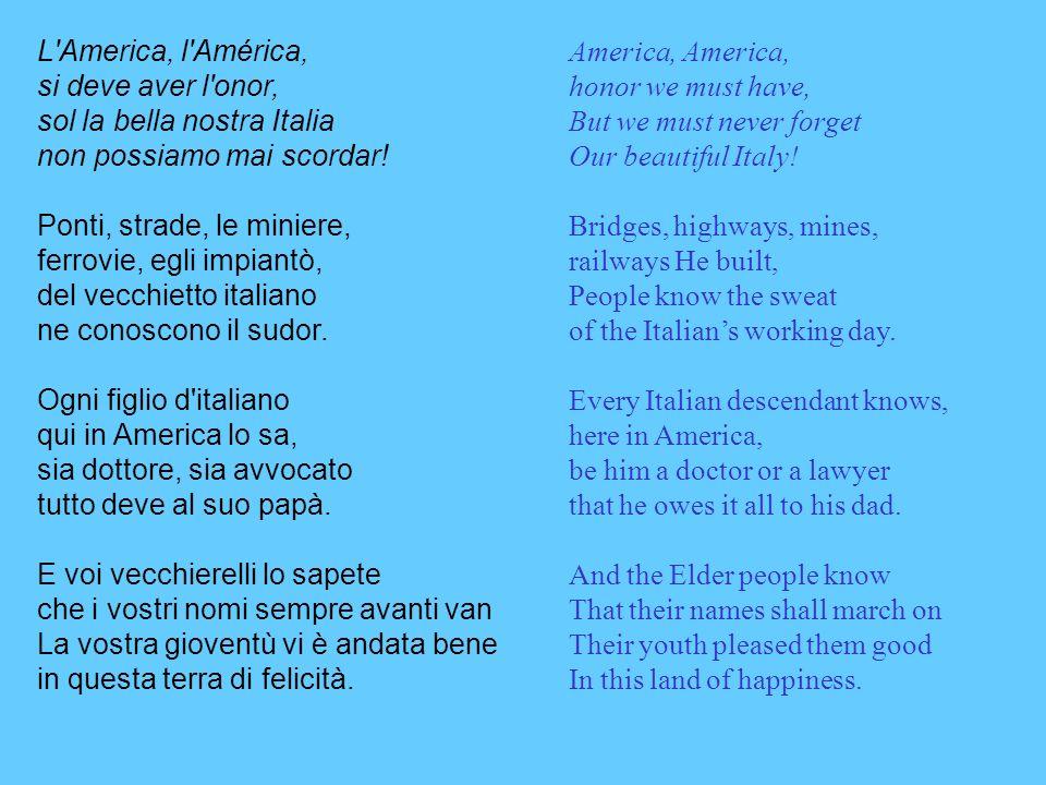 L immigrante italiano che in America arrivò, un sacchetto sulle spalle solamente si portò.