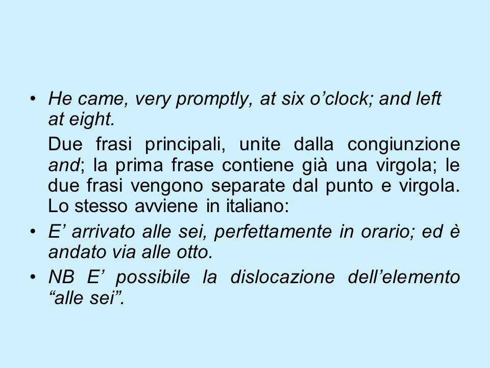 USI In italiano luso della virgola e del punto e virgola è sostanzialmente simile alluso inglese.