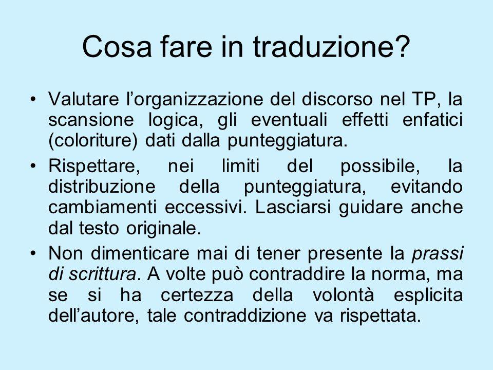 Due punti La loro funzione è: presentare una spiegazione del discorso in atto; argomentare,introducendo la conseguenza logica di un fatto o leffetto prodotto da una causa.