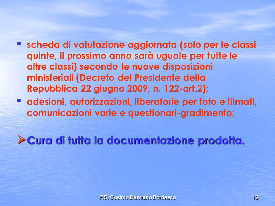 F.S. Cosimo Damiano Bordasco12 scheda di valutazione aggiornata (solo per le classi quinte, il prossimo anno sarà uguale per tutte le altre classi) se