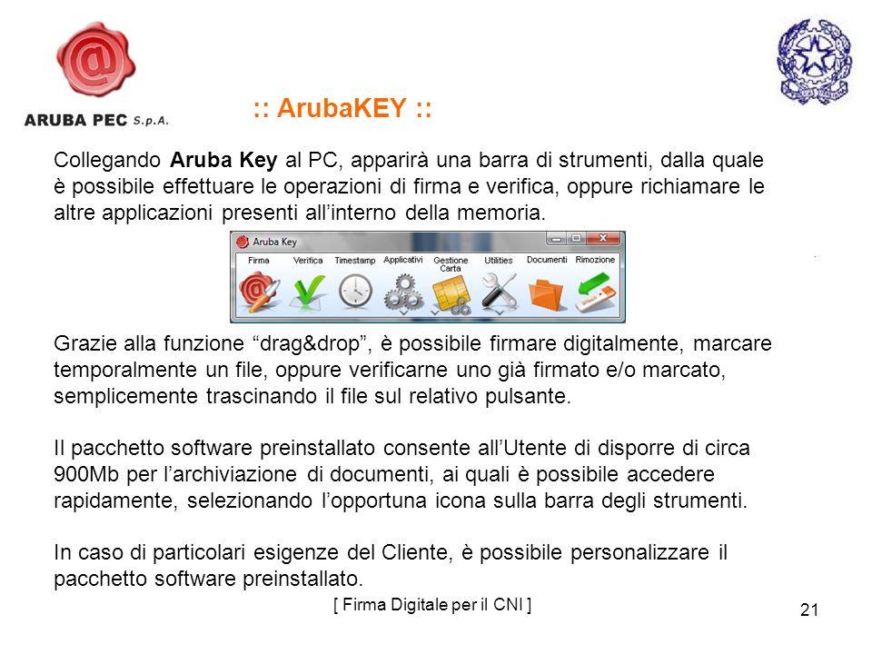 21 [ Firma Digitale per il CNI ] :: ArubaKEY :: Collegando Aruba Key al PC, apparirà una barra di strumenti, dalla quale è possibile effettuare le ope