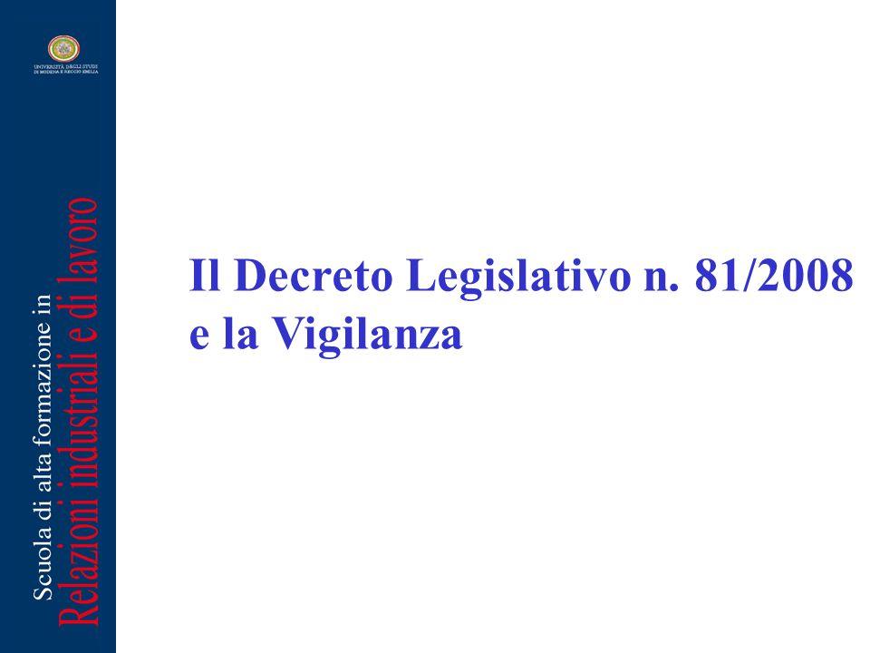 Il Decreto Legislativo n. 81/2008 e la Vigilanza