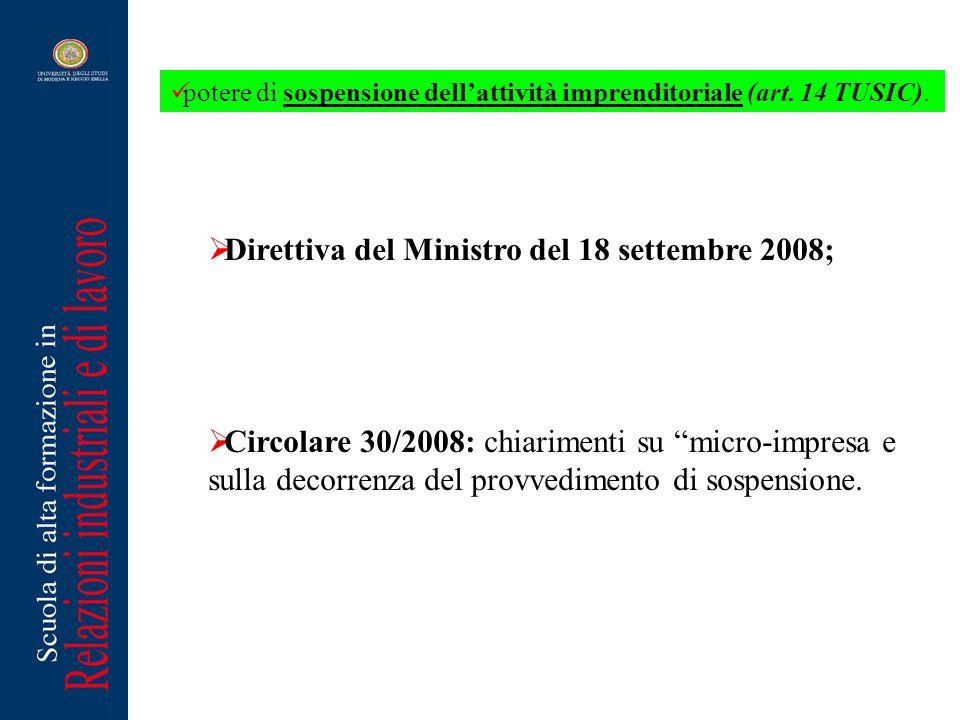 Direttiva del Ministro del 18 settembre 2008; Circolare 30/2008: chiarimenti su micro-impresa e sulla decorrenza del provvedimento di sospensione. pot