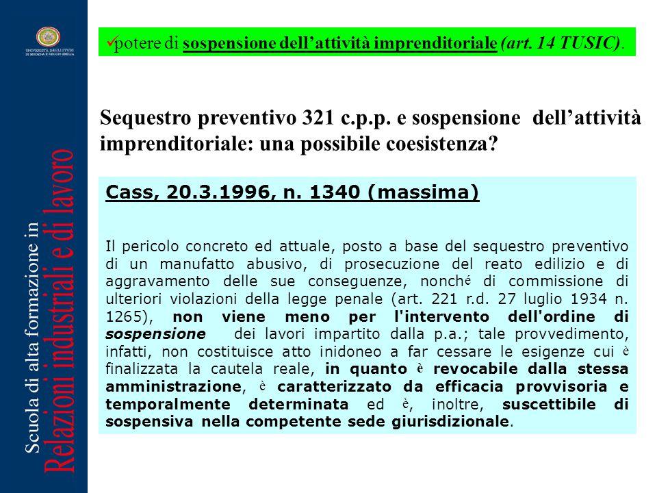 Pertanto, l'assunto della pretesa insussistenza dei presupposti e dei requisiti del sequestro preventivo per essere intervenuto un provvedimento della