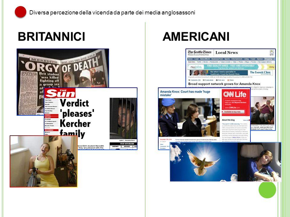 Diversa percezione della vicenda da parte dei media anglosassoni BRITANNICIAMERICANI