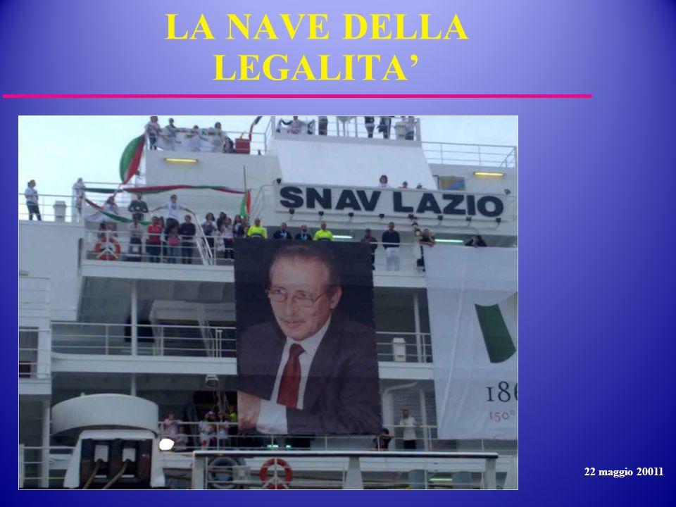 LA NAVE DELLA LEGALITA 22 maggio 20011