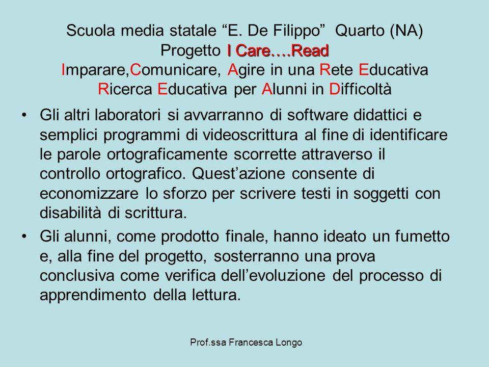 Gli altri laboratori si avvarranno di software didattici e semplici programmi di videoscrittura al fine di identificare le parole ortograficamente sco